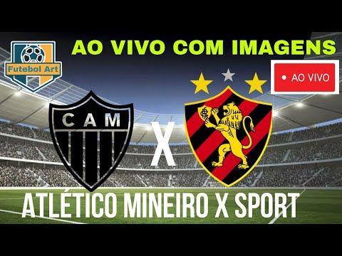 Como Assistir Atletico Mineiro X Sport Ao Vivo Com Imagem Jogo De Hoje Assista Agora Jogos Os Melhores Jogos Atletico