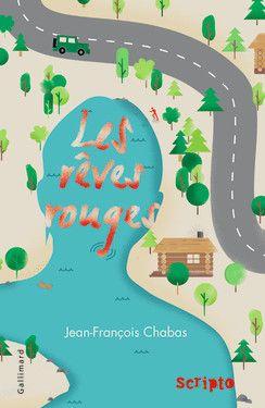 Les rêves rouges, Jean-François Chabas, Gallimard, 11,90€, à partir de 13 ans