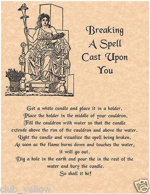 BREAKING A SPELL CAST UPON YOU Page for Book of Shadows BOS Pages Witchcraft: