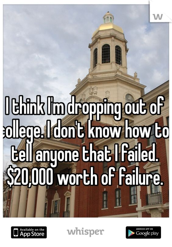Is it worth dropping out of college?