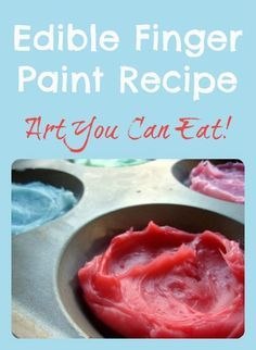 No way! Edible paint: homemade finger paint, perfect for babies and toddlers, even if they do put it in their mouths! #art #toddlers
