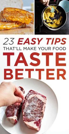 23 Easy Tips That Will Make Your Food Taste Better. #summervibes
