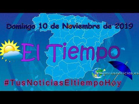 Jmtusnoticias Tusnoticiaseltiempohoy Aemet 10 De Noviembre De 2 Noviembre Octubre Diciembre