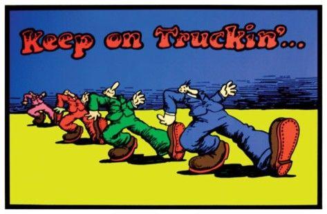 Keep On Truckin' poster