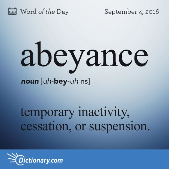 What's something in your life that's in abeyance? #wotd #wordoftheday…