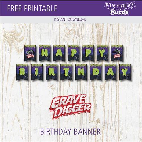 Free Printable Grave Digger Birthday Banner Birthday Buzzin Monster Truck Birthday Monster Trucks Birthday Party Monster Jam Birthday