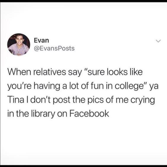 Best 25 Hilarious Tumblr Posts True Stories College Quotes Funny College Quotes Funny Quotes For Teens