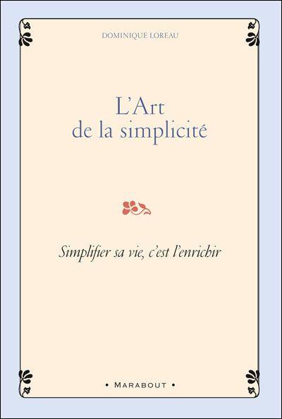 L'art de la simplicité, mon unique livre de chevet