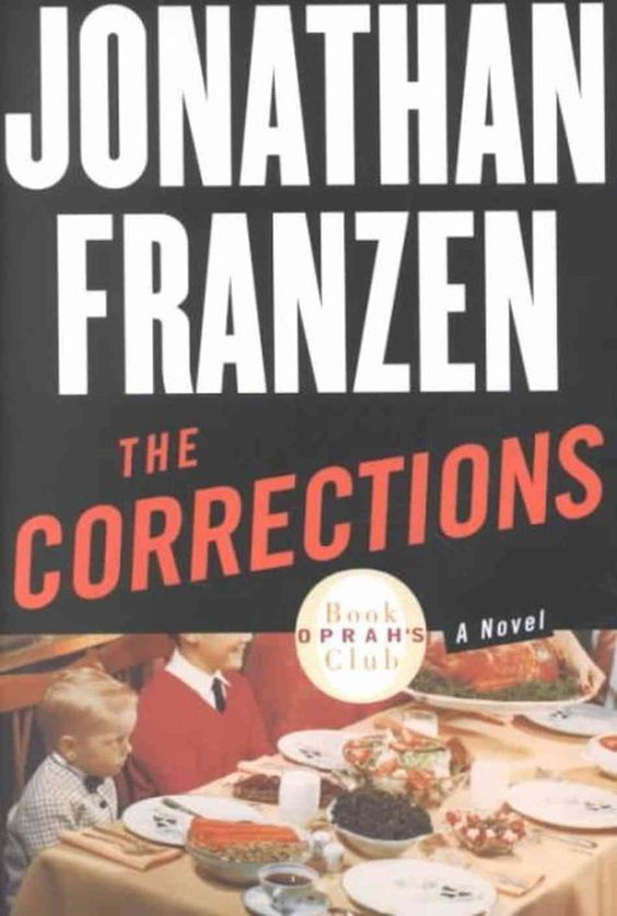 The Corrections, Jonathan Franzen.