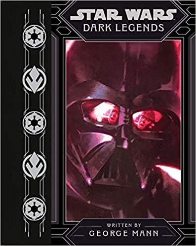 Star Wars Dark Legends (Star Wars (Disney)): Mann, George, Griffin, Grant: 9781368057332: Amazon.com: Books