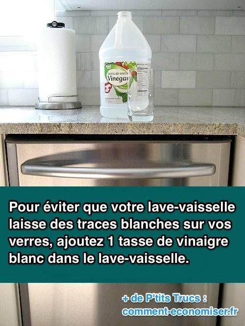 Votre lave vaisselle laisse des traces blanches sur vos - Deboucher lave vaisselle avec vinaigre blanc ...