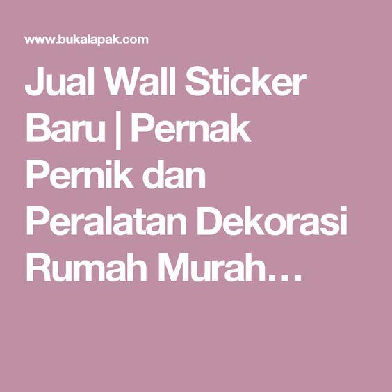 Jual Wall Sticker Baru   Pernak Pernik dan Peralatan Dekorasi Rumah Murah…