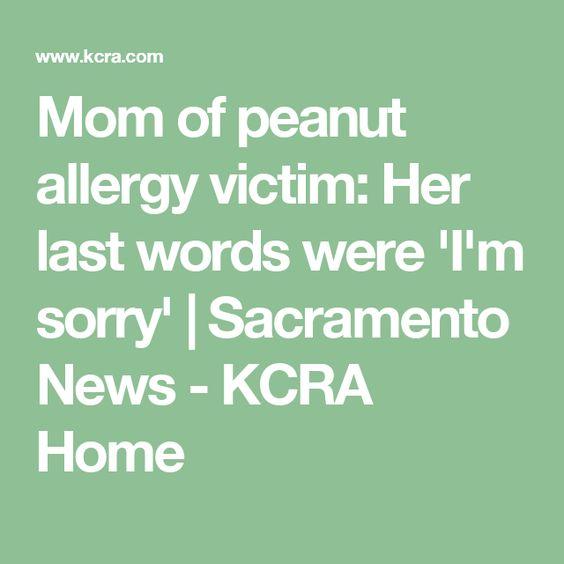 Mom of peanut allergy victim: Her last words were 'I'm sorry' | Sacramento News - KCRA Home