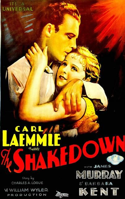 """The Shakedown"" (1929). Country: United States. Director: William Wyler. Cast: James Murray, Barbara Kent, George Kotsonaros, Wheeler Oakman"