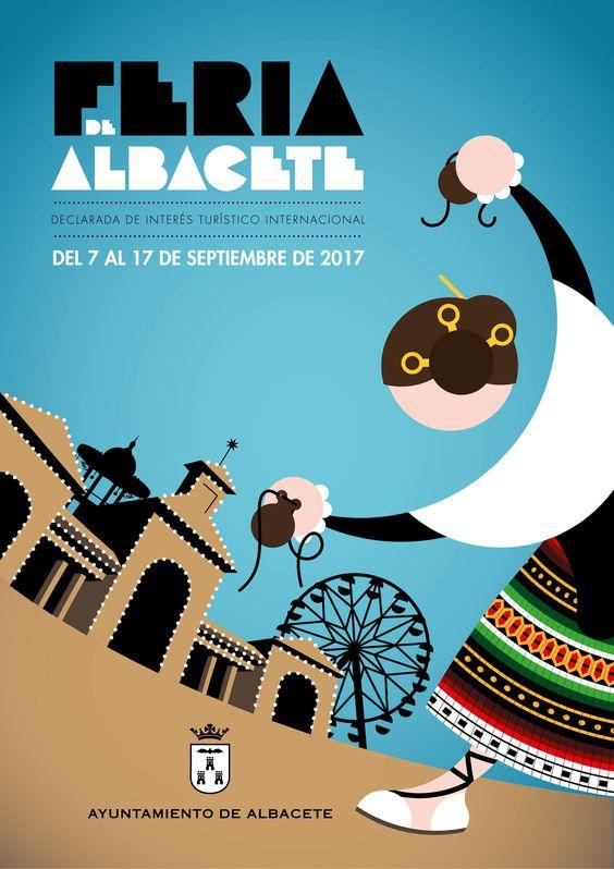 Cartel Feria Albacete 2017.  Titulo: La Gran Feria. Autor: Jose Blas Ruiz Henandez: