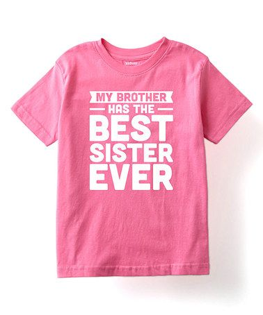 Raspberry 'Best Sister Ever' Tee - Toddler & Girls #zulily #zulilyfinds