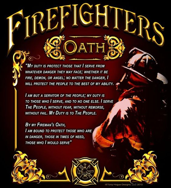 Firefighter Oath | My 911 Dispatch/EMS/Fire/PD | Pinterest ...