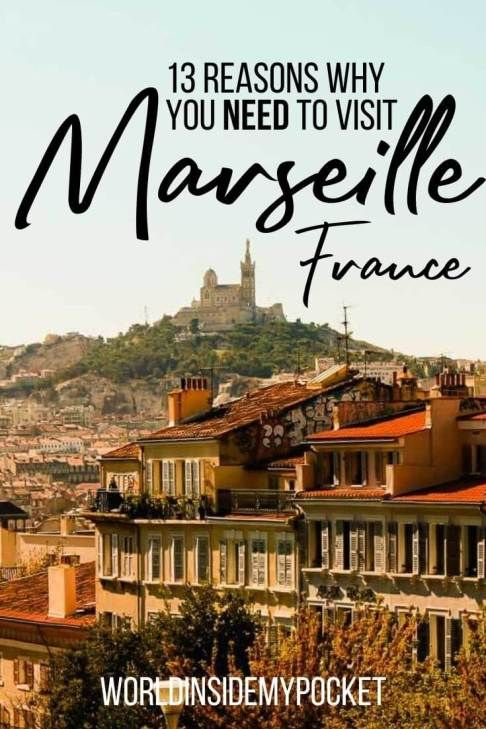 What To Do In Marseille And Day Trips From Marseille Day Trips