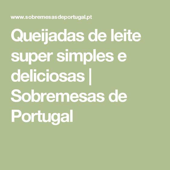 Queijadas de leite super simples e deliciosas | Sobremesas de Portugal