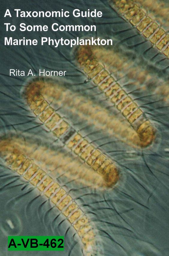 A taxonomic guide to some common marine phytoplankton / Rita A. Horner