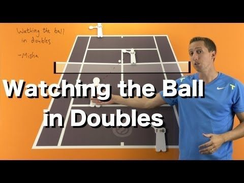 How To Watch The Ball In Doubles Tennis Doubles Strategy Lesson Youtube Therulesoftennis Tennis Doubles Tennis Lessons Tennis Workout