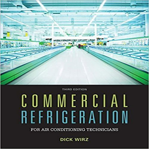 Commercial Refrigeration For Air Conditioning Technicians 3rd