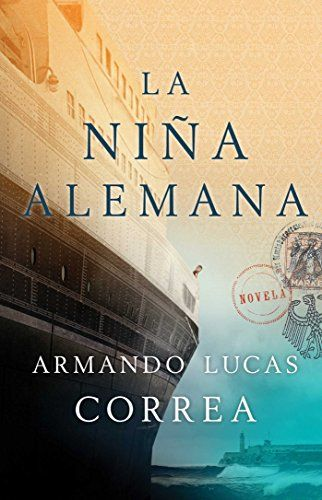 La Nina Alemana (the German Girl Spanish Edition): Novela... https://www.amazon.es/dp/1501134442/ref=cm_sw_r_pi_dp_ByKDxbK967KEF
