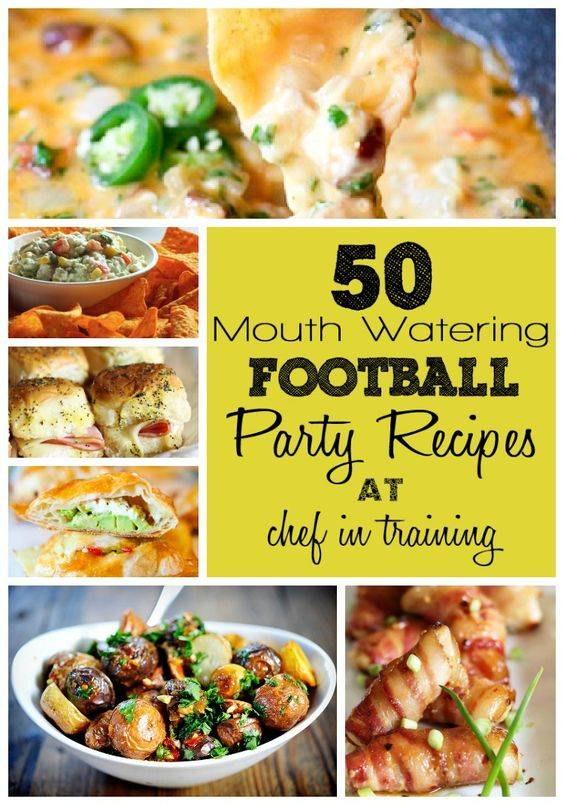 50 Football Party Recipes at chef-in-training.com: Football Snack, Food Appetizers, Football Food, Tailgating Recipe, Football Party Recipes, 50 Recipes, Football Parties, Favorite Recipe