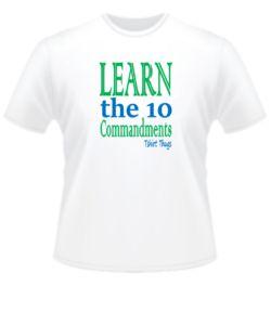 Learn the 10 commandments T-shirt