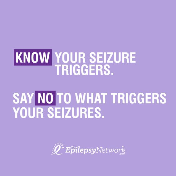 It's not only important to know your triggers, it's also important to say no to what triggers your ‪seizures‬.