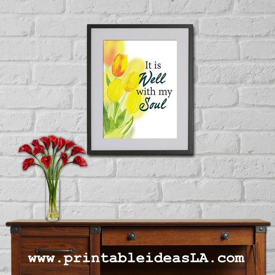 It Is Well With My Soul. Digital Print, Flower Wall Art, Modern Print, Bible Verse, WaterColor Painting,Christian Quotes