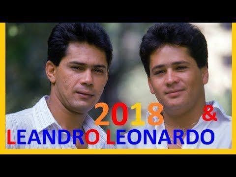 So As 7 Melhores De Leandro Leonardo Sucessos 2018 2019