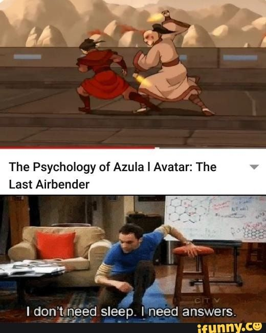 The Psychology Of Azula Lavatar The Last Airbender Eed I