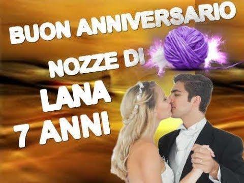 Anniversario Di Matrimonio 7 Anno.Buon Anniversario Nozze Di Lana 7 Anni Felicitazioni Sposi