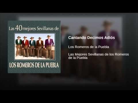 Las Mejores Sevillanas De Los Romeros De La Puebla Youtube Sevillana Canciones Youtube