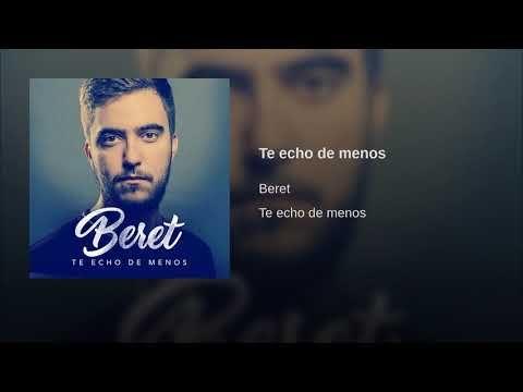 Te Echo De Menos Beret Letra De La Canción
