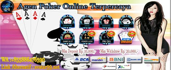 Avatarqq Agen Poker Online Cara Bermain Games Poker Texas Hold Em Online Agen Playtech Poker Texas Kartu