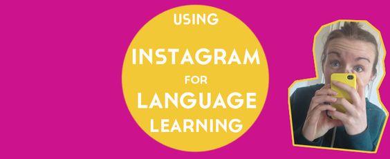 Using Instagram for Language Learning. #instagram #languagelearning #blog