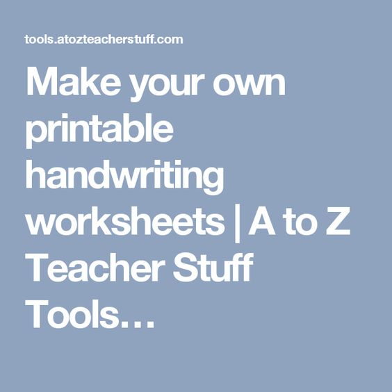 Printables Make Your Own Handwriting Worksheets make your own printable handwriting worksheets a to z teacher stuff