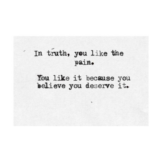You Deserve, Truths And Cutting Quotes On Pinterest