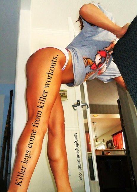 killer workouts = killer legs