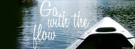 Go With The Flow Facebook Covers