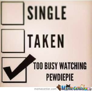 ~ pewdiepie meme | images of too busy watching pewdiepie meme center wallpaper ~