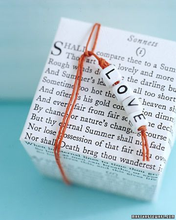 A beaded message and a few lines of Shakespearean verse photocopied onto newsprint paper make for romantic wrapping: