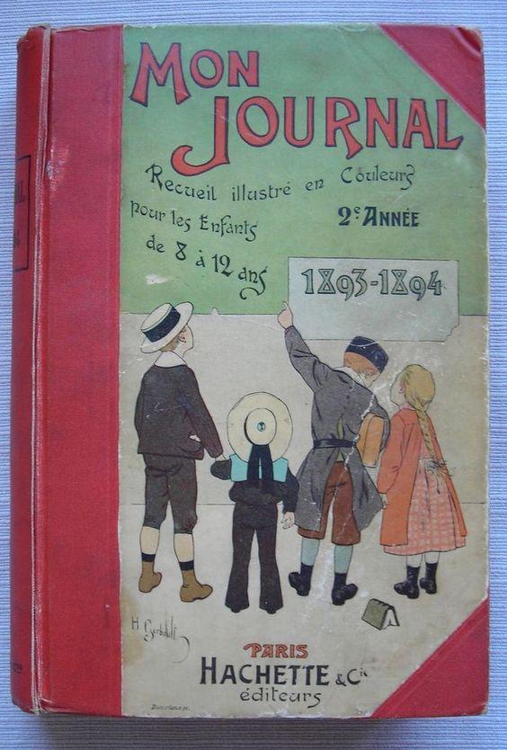 mon journal recueil illustr en couleurs pour les enfants reli 1893 1894 want need envies. Black Bedroom Furniture Sets. Home Design Ideas