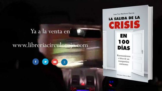 La salida de la crisis en cien días (Booktrailer) - Editorial Círculo Rojo