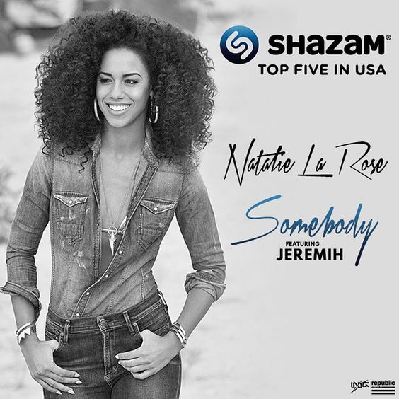 "Natalie La Rose ""Somebody ft. Jeremih"" Top 5 Most Shazamed Song in the USA!"