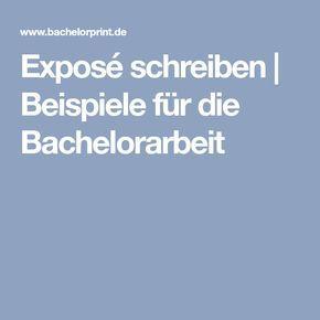 Expose Schreiben Fur Die Bachelorarbeit Beispiele Bachelorarbeit Expose Bachelorarbeit Hausarbeit Schreiben
