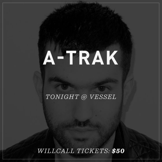 A-Trak!!!!! / Tix on WillCall, SF, May 18th