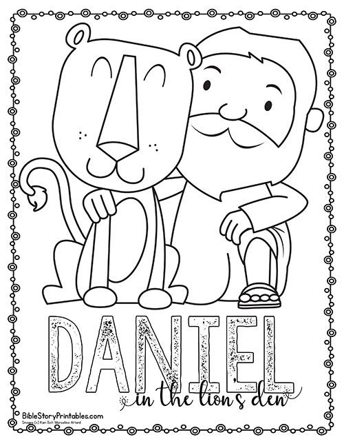Daniel In The Lion S Den Bible Printables Bible Story Printables Sunday School Coloring Pages Daniel And The Lions Toddler Bible